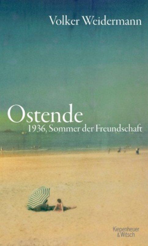 Volker Weidermann - Ostende