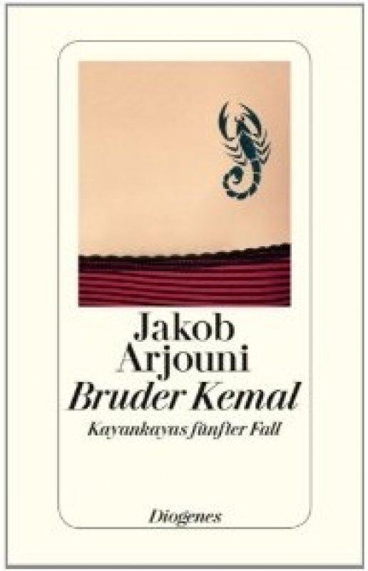 Jakob Arjouni - Bruder Kemal
