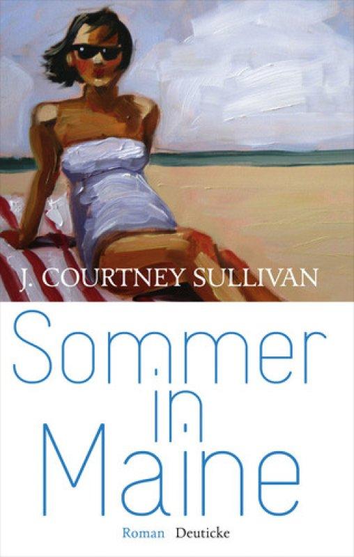 J. Courtney Sullivan - Sommer in Maine
